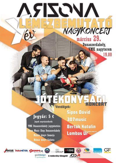 10 Év - Arizóna lemezbemutató nagykoncert Dunaszerdahelyen