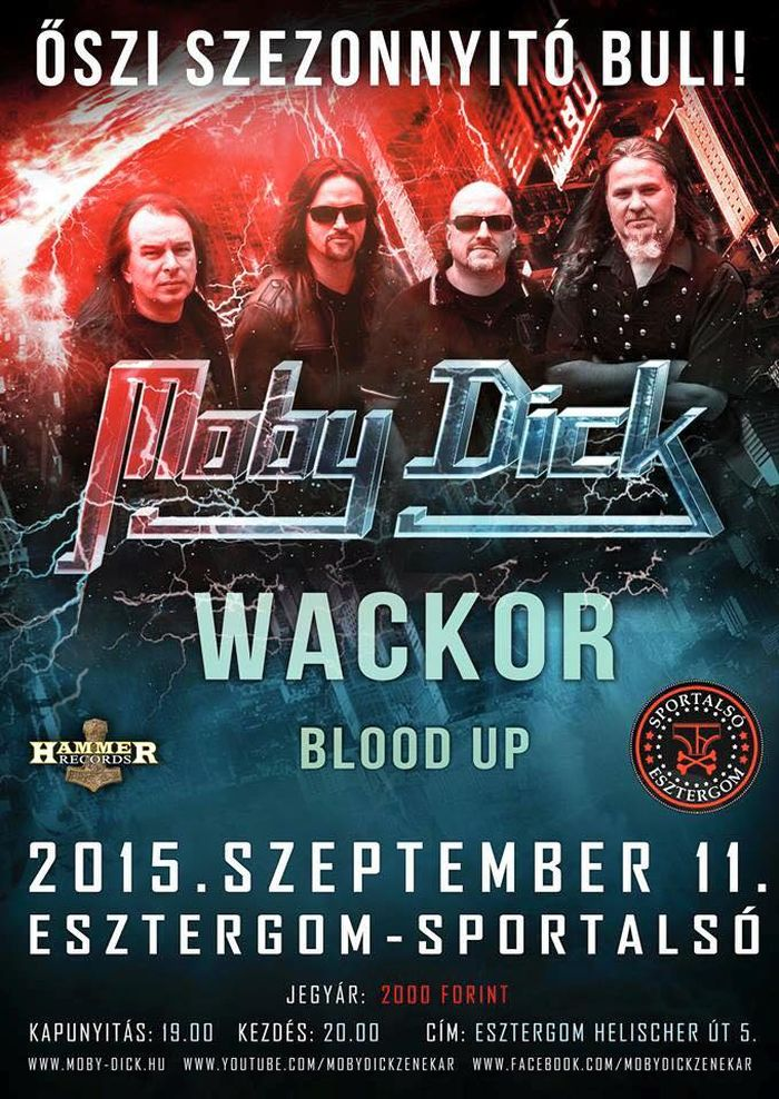 Moby Dick, WackoR, Blood UP koncert Esztergomban