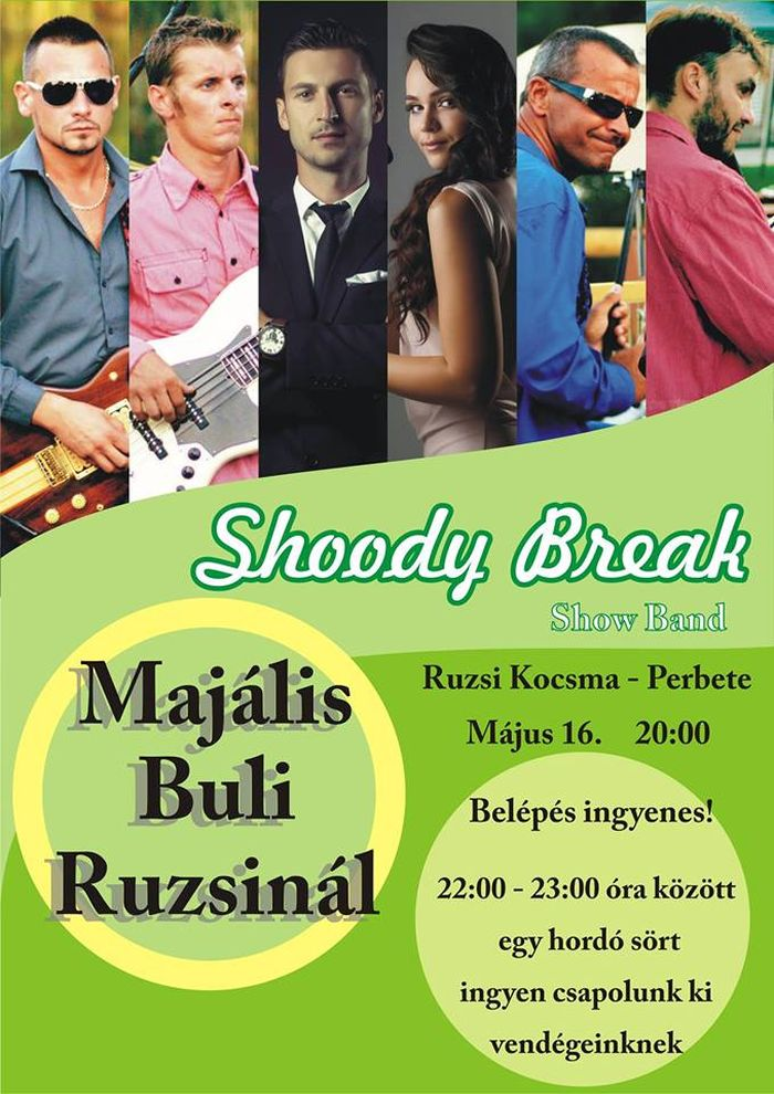Shoody Break majális Perbetén