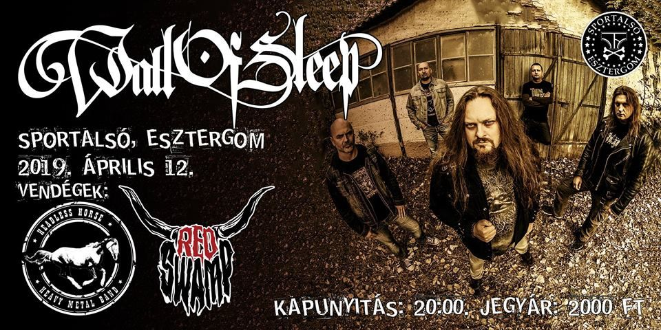 Wall of Sleep, Red Swamp és Headless Horse koncert Esztergomban
