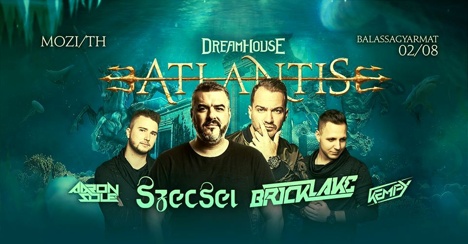 Atlantis - Dream House Party Balassagyarmaton 2020-ban is