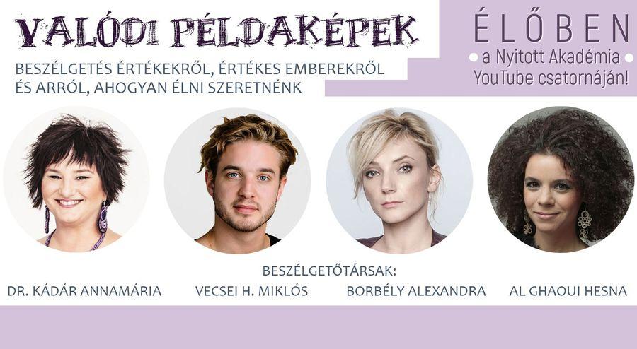 Valódi példaképek - online beszélgetés többek közt Borbély Alexandrával és  Vecsei H. Miklóssal