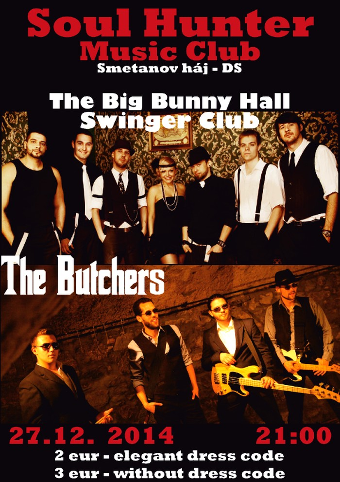 Előszilveszter a The Butchers-el és a The Big Bunny Hall Swinger Club-bal