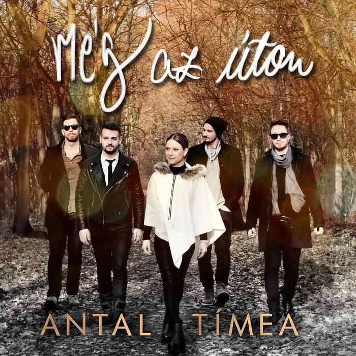 Antal Tímea és zenekara új dallal és lemezzel érkezik – Még úton ... d7890b8d2d