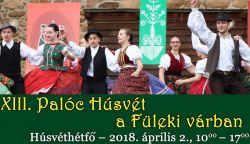 Idén is lesz Palóc Húsvét a Füleki Várban – részletes program