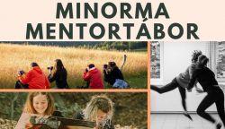 FELHÍVÁS! Jelentkezz a 2019-es Minorma Mentortáborba